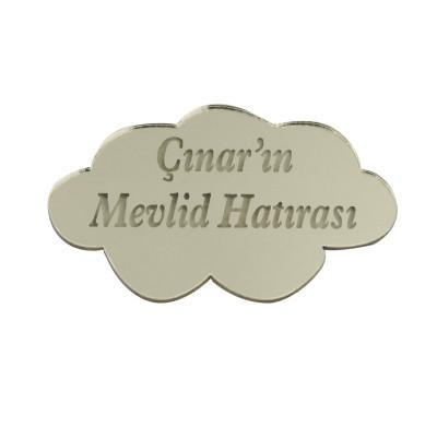 Diğer - 10lu Kişiye Özel Yazılı Aynalı Pleksi Bulut 5cm Gümüş