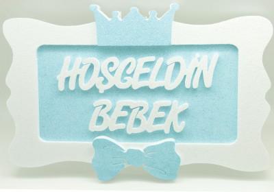 Diğer - Kral Taçlı Hoşgeldin Bebek Yazılı Köpük Duvar Süsü Mavi